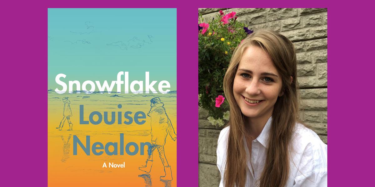 Your Next Irish Literary Obsession: Louise Nealon's 'Snowflake'