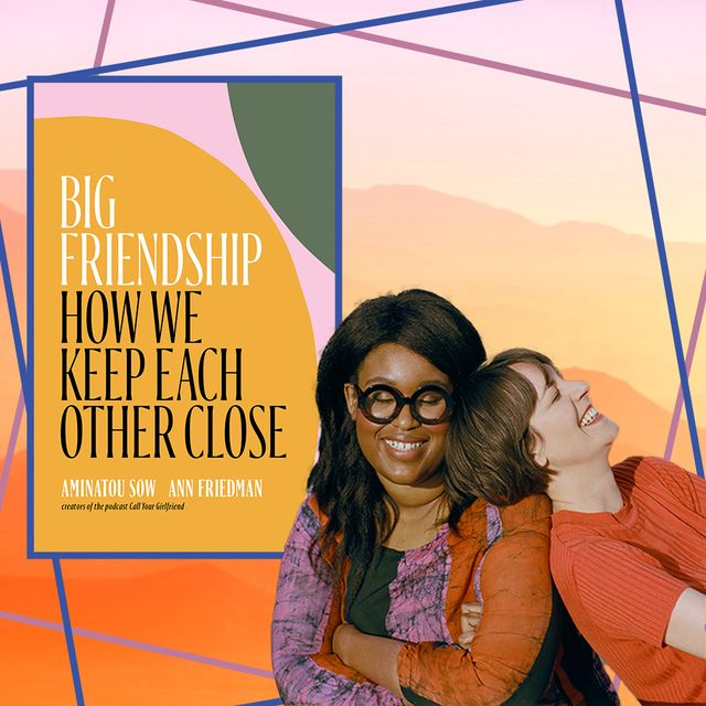 aminatou sow and ann friedman and their book cover big friendship how we keep each other close