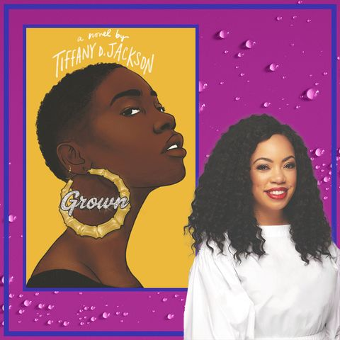 How Tiffany D. Jackson's Novel 'Grown' Was Inspired By Real Life