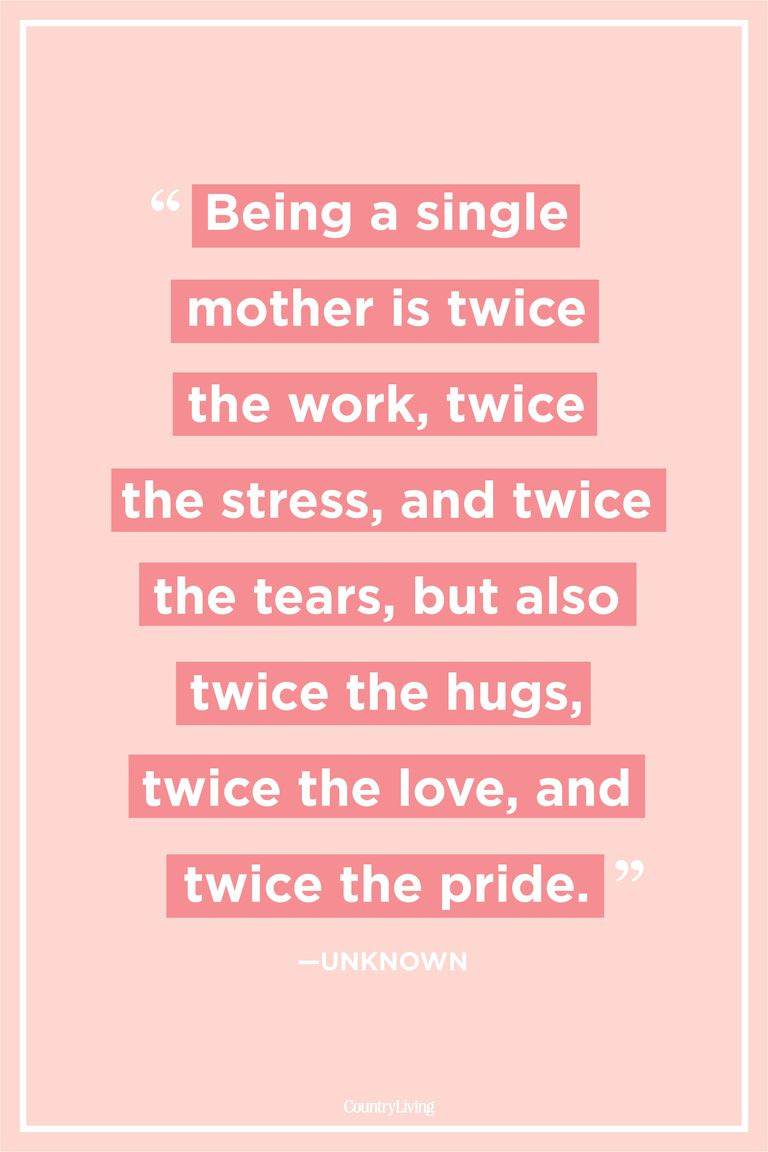 Quotes and sayings about single mothers