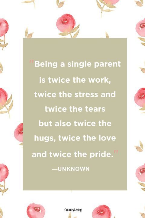 Single Parent Quotes | 32 Single Mom Quotes Being A Single Mother Sayings