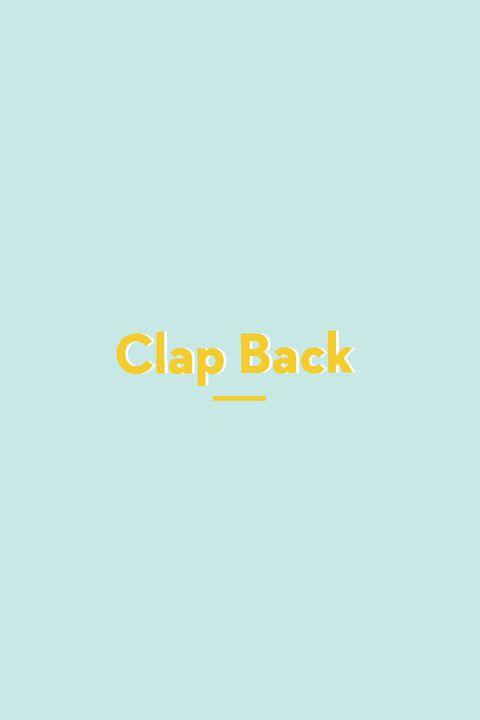 Clap Back slang words