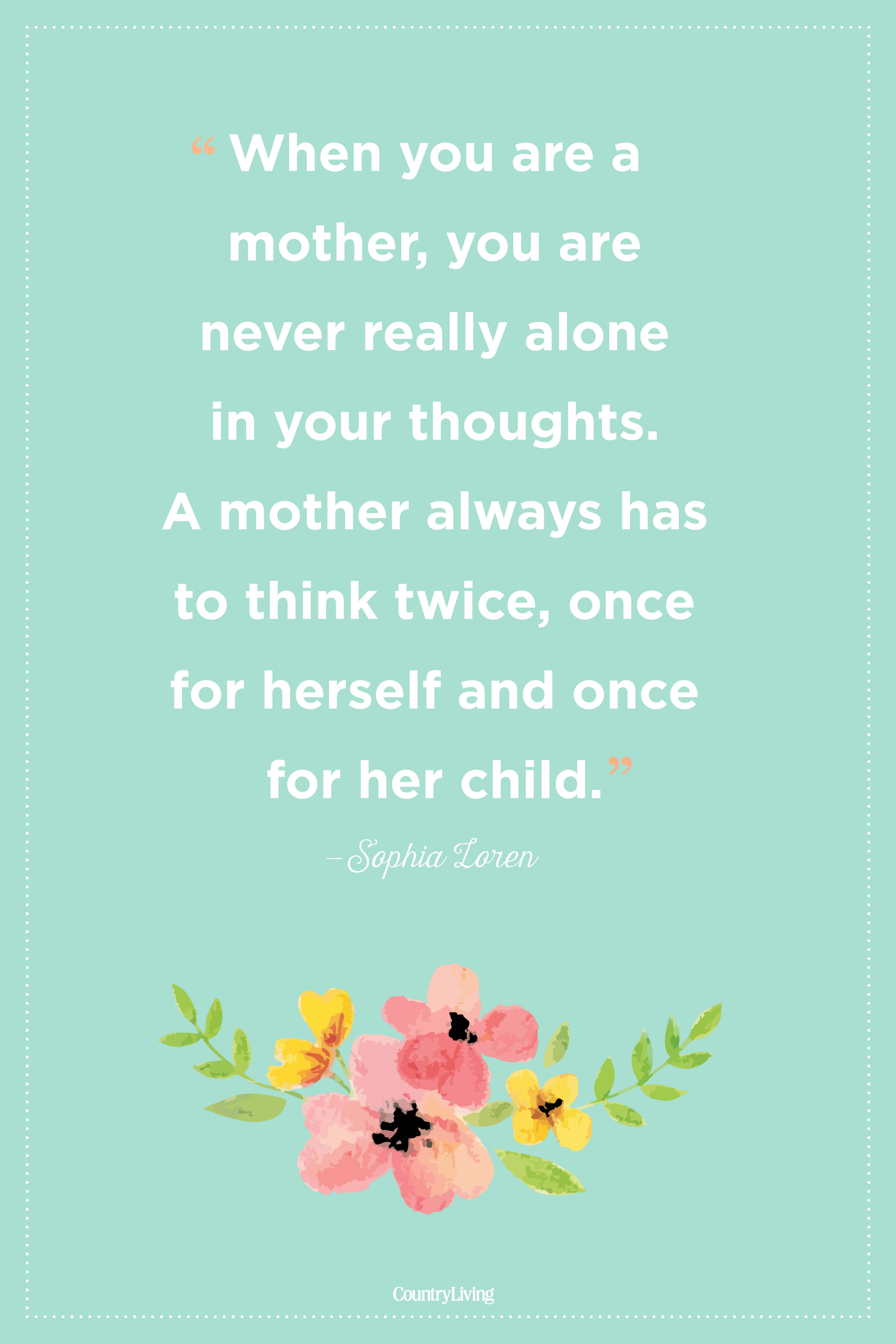 sophia loren mothers day quote