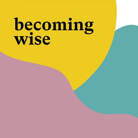 podcasts for women - becoming wise