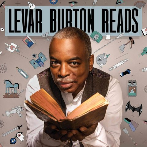 best podcasts on spotify - levar burton reads