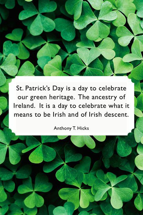 St Patricks Day QuotesAnthony T. Hicks