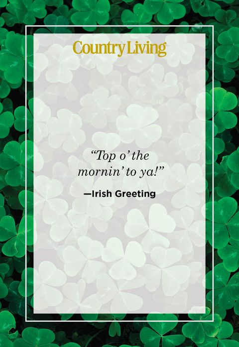 a quote card that says top o the mornin to ya