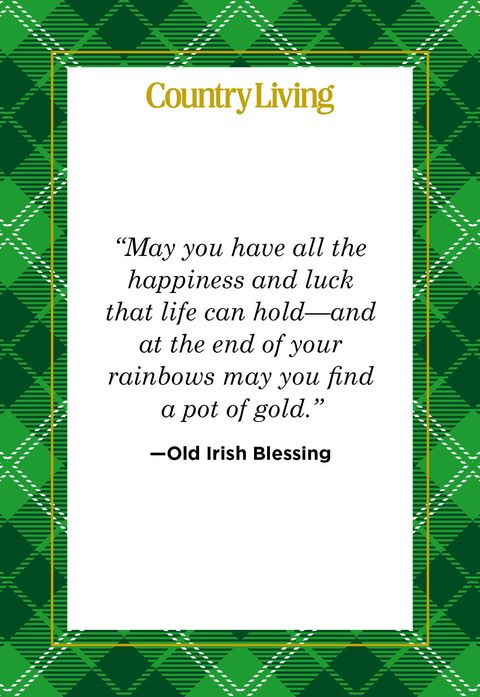 a quote card that says may you have all the happiness and luck that life can hold and at the end of your rainbows ay you find a pot of gold