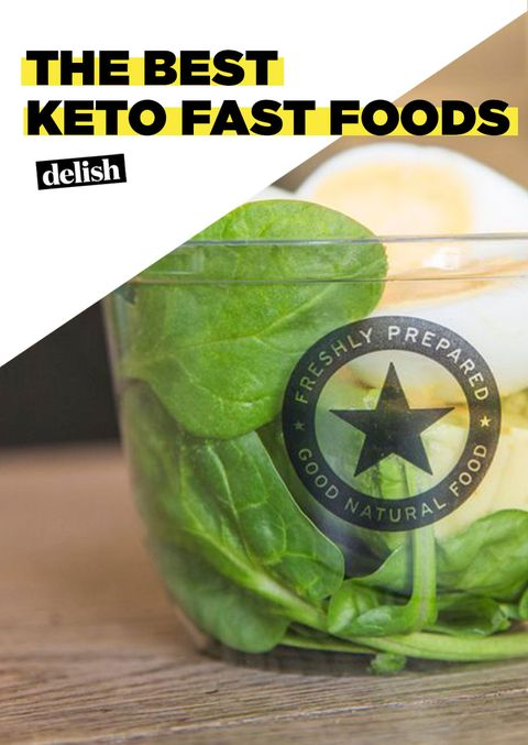 Best Keto Diet Friendly Fast Food Options Delish Com
