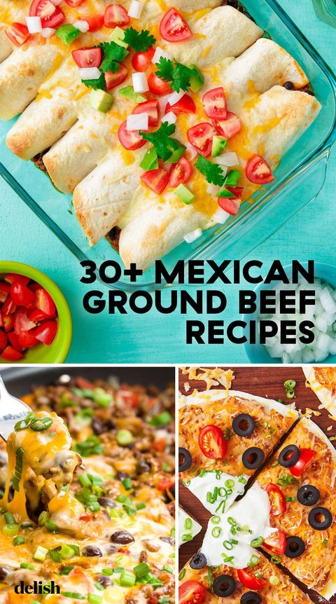 30 Best Mexican Ground Beef Recipes How To Cook Ground Beef Mexican Style