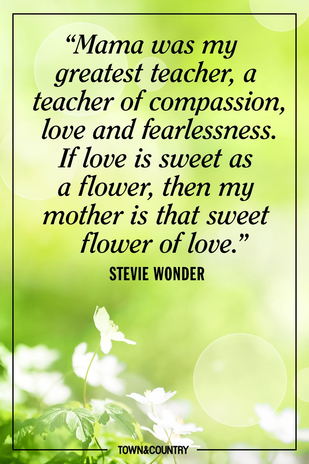 30 Best Mother S Day Quotes Beautiful Mom Sayings For Mothers Day 2021