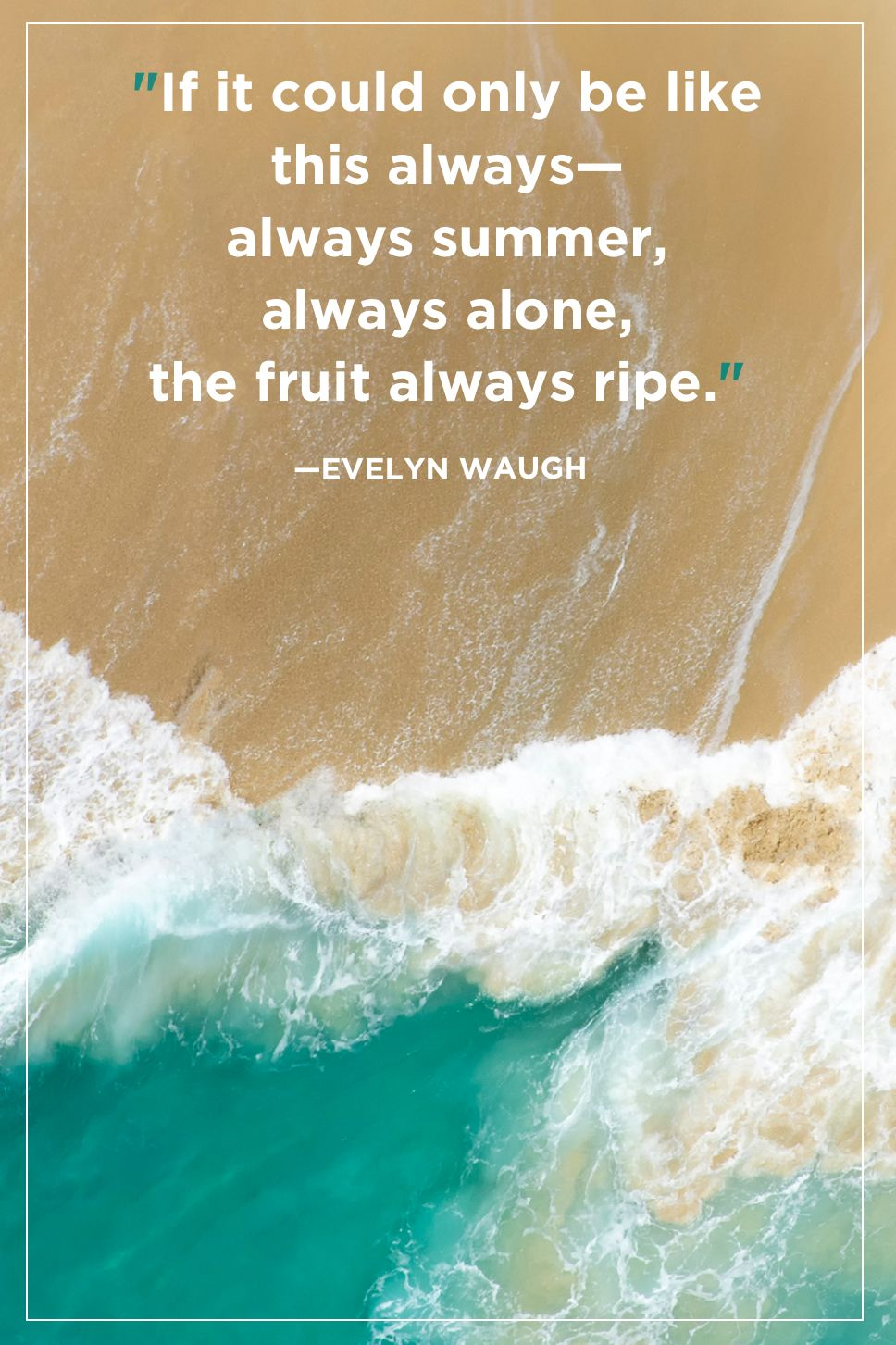 best summer quotes and sayings inspirational quotes about summer