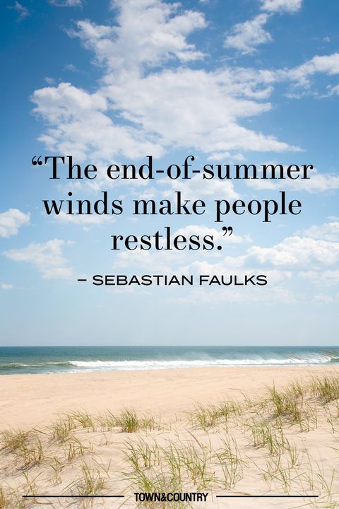 24 Best End Of Summer Quotes Beautiful Quotes About The Last Days Of Summer