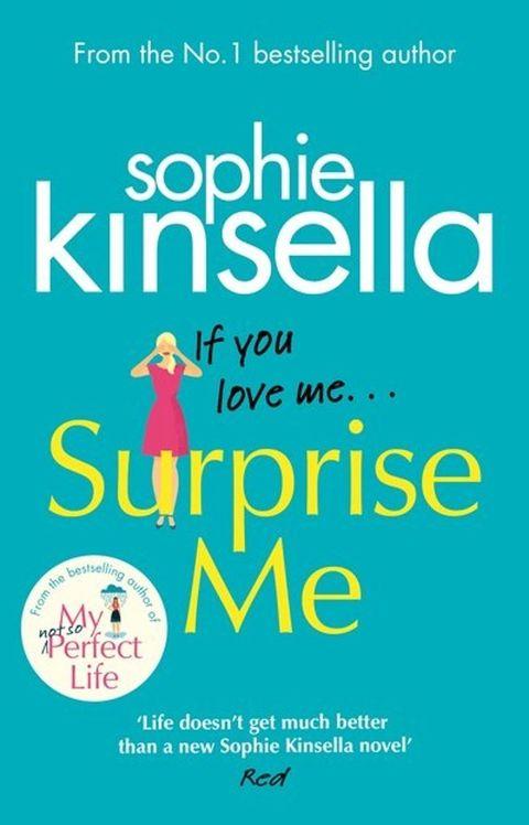 Surprise Me by Sophie Kinsella - fiction book