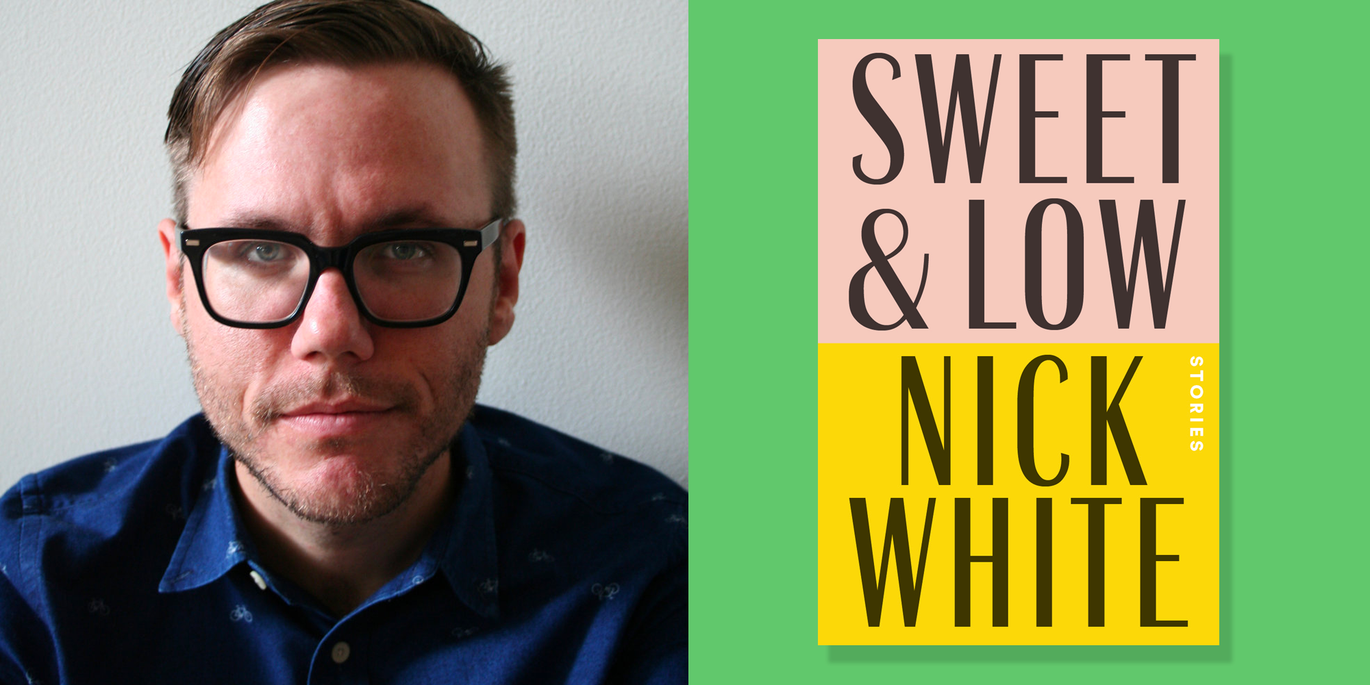 What Propelled Sweet and Low Author Nick White to Finally Come Out to His Parents at 30