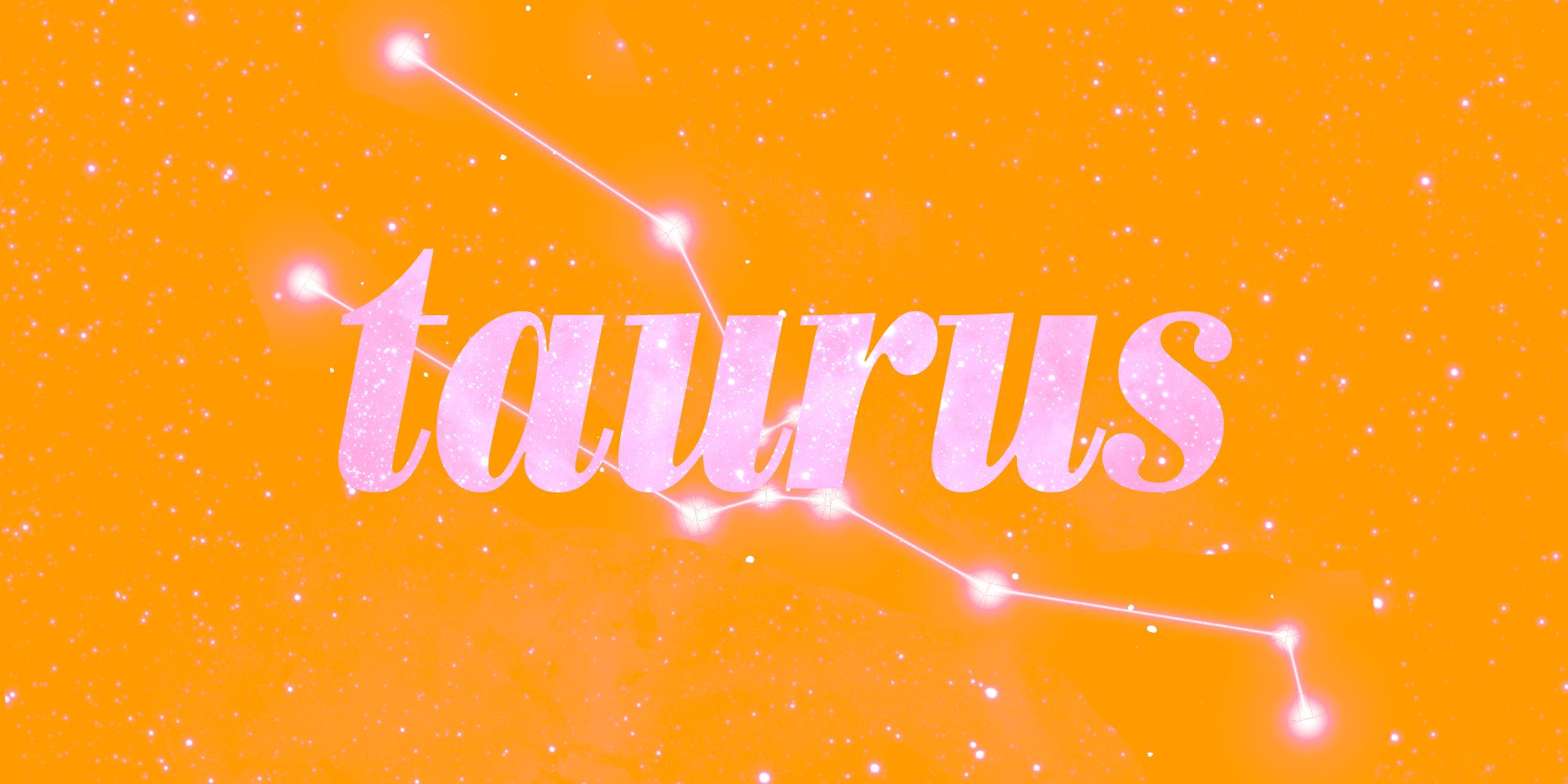 Taurus horoscopes.