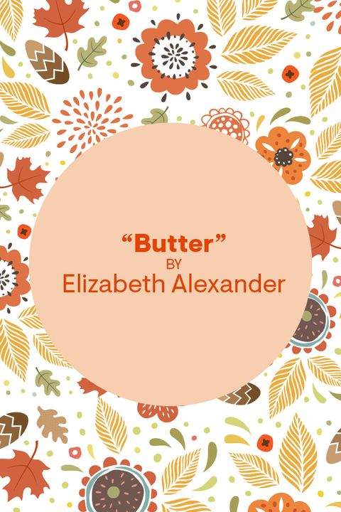 thanksgiving poems   butter by elizabeth alexander