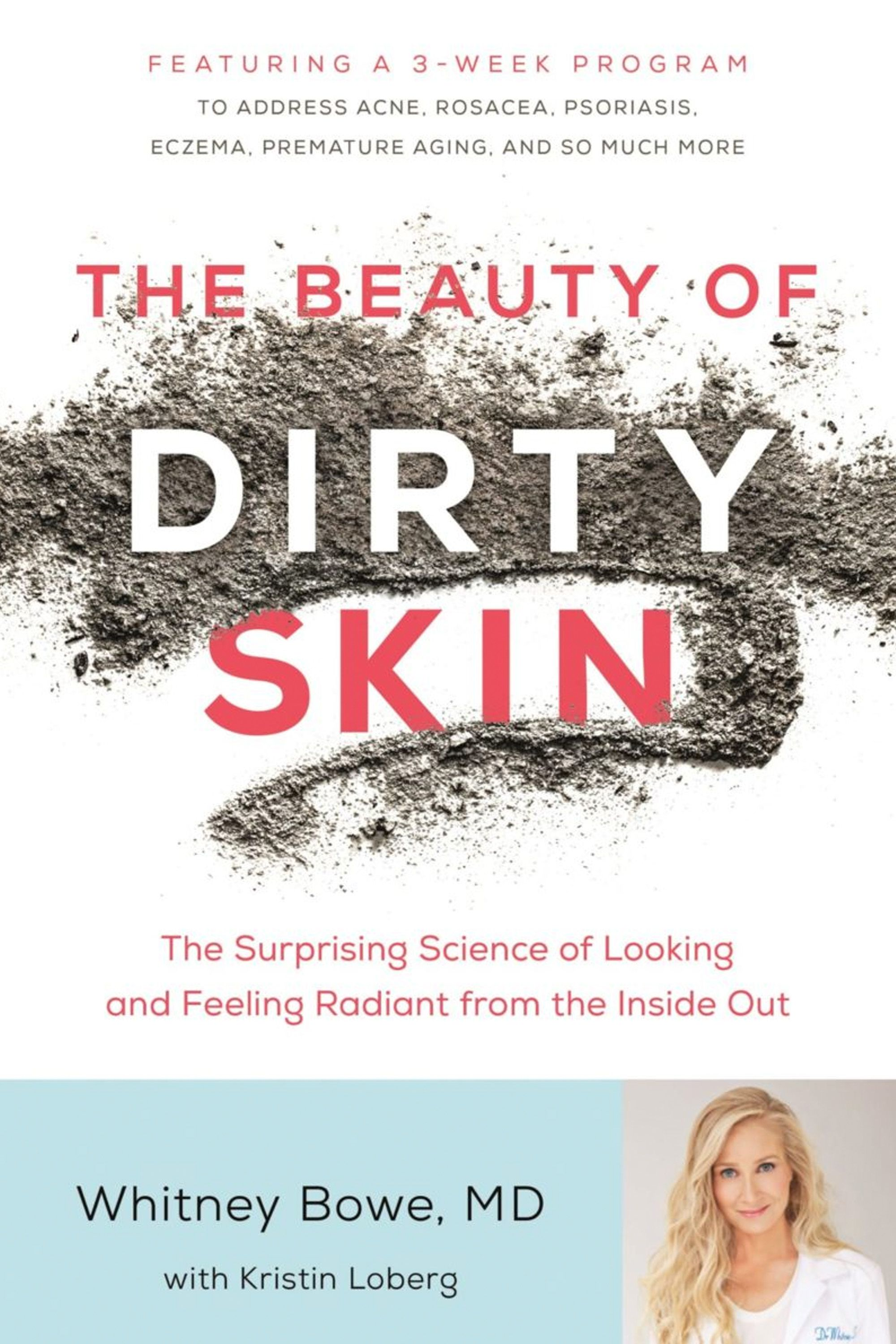 the beauty of dirty skin book