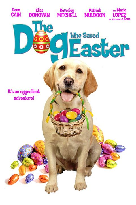 The Dog Who Saved Easter - Easter Movies