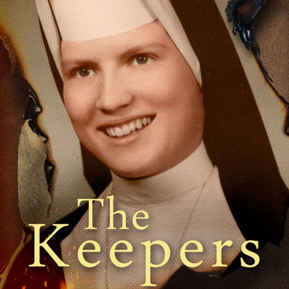 The Keepers - Best True Crime Netflix