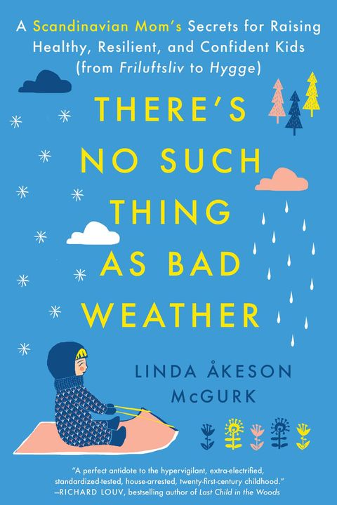 there's no such thing as bad weather parenting book