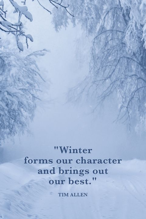 40 Best Winter Quotes Snow Quotes And Sayings Youll Love