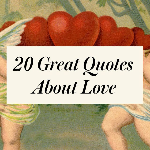 20 Best Love Quotes - Most Romantic Quotes for Valentine\'s ...