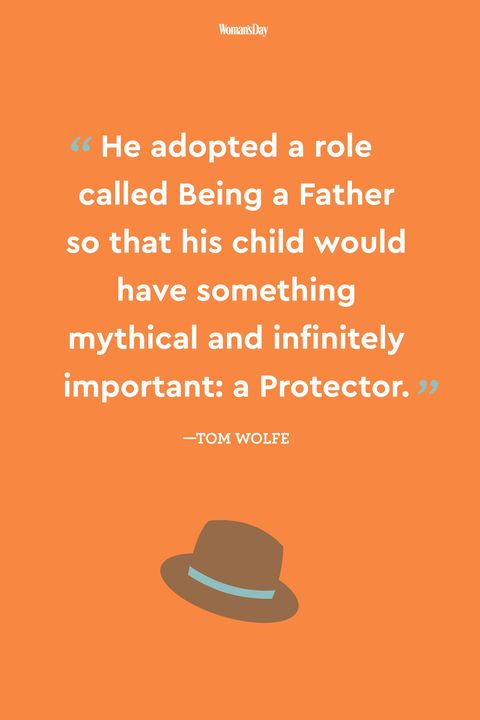 24 Best Fathers Day Quotes Meaningful Fathers Day Sayings About Dads