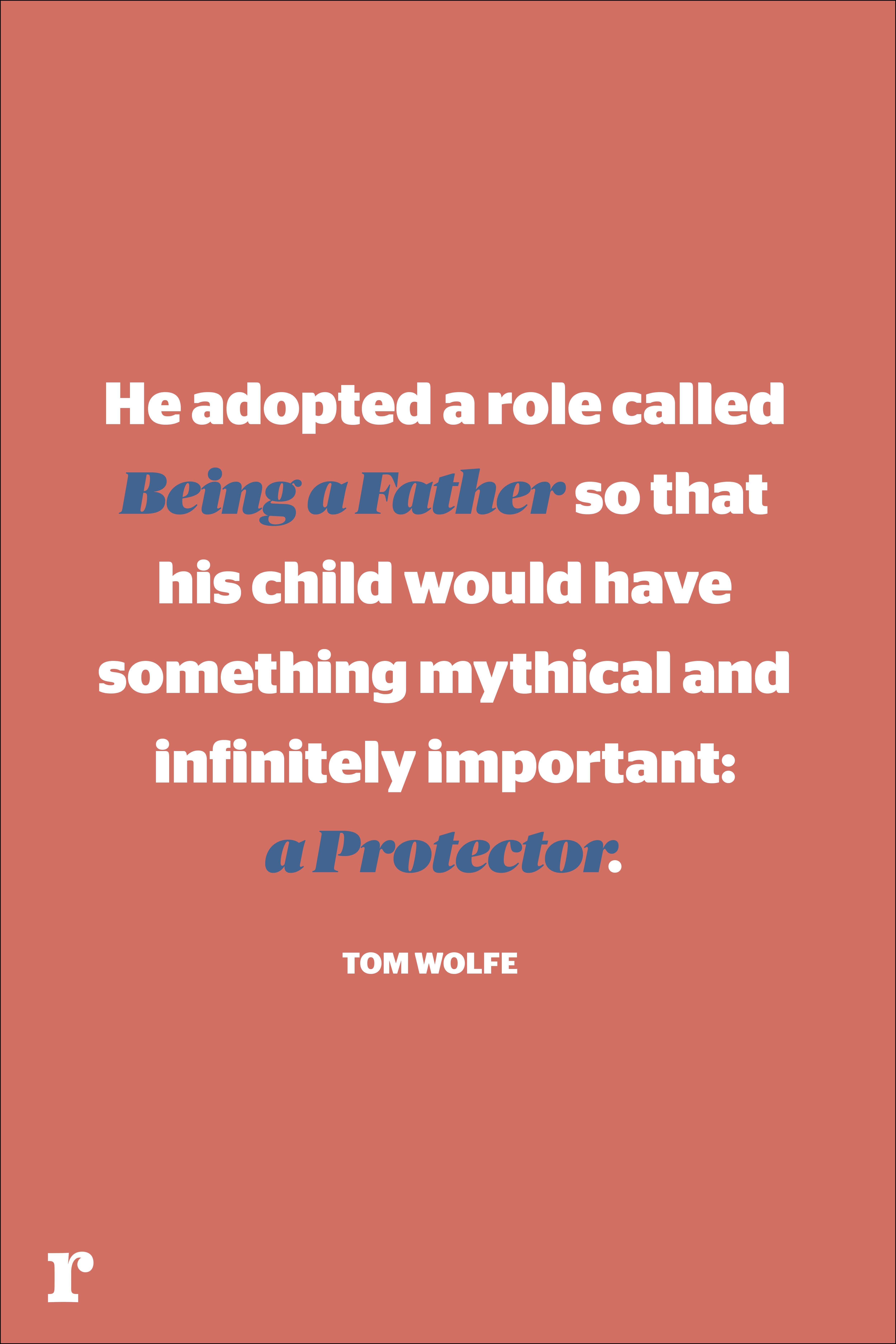 tom wolfefathers day quote