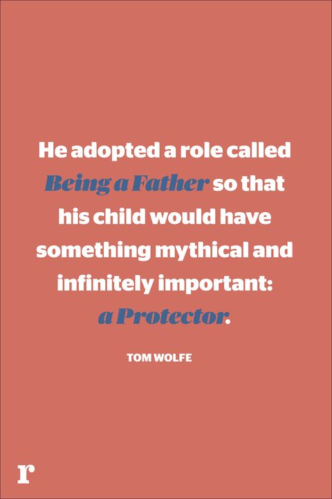 tom wolfe fathers day quote