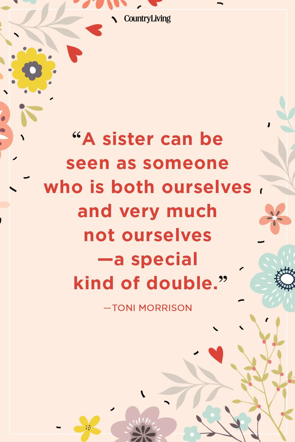8 Best Sister Quotes - Quotes About Sisters