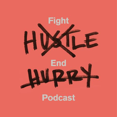 best-christian-podcasts-fight-hustle-end-hurry