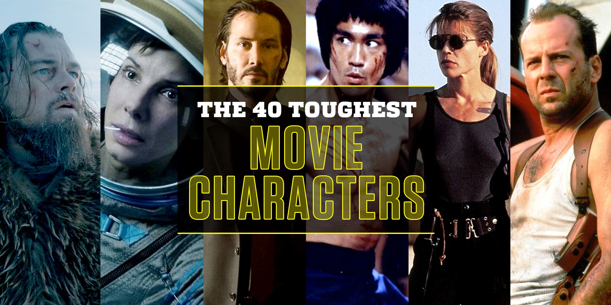 The 40 Toughest Movie Characters