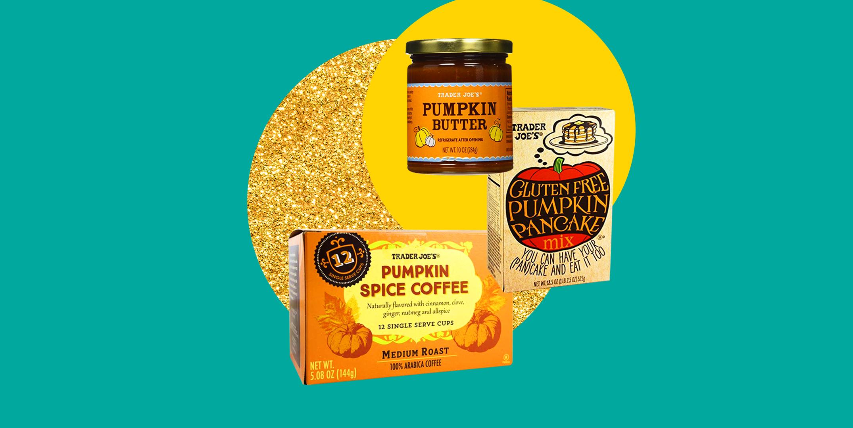 A Definitive Ranking of Trader Joe's Most Insanely Delish Pumpkin Spice Stuff