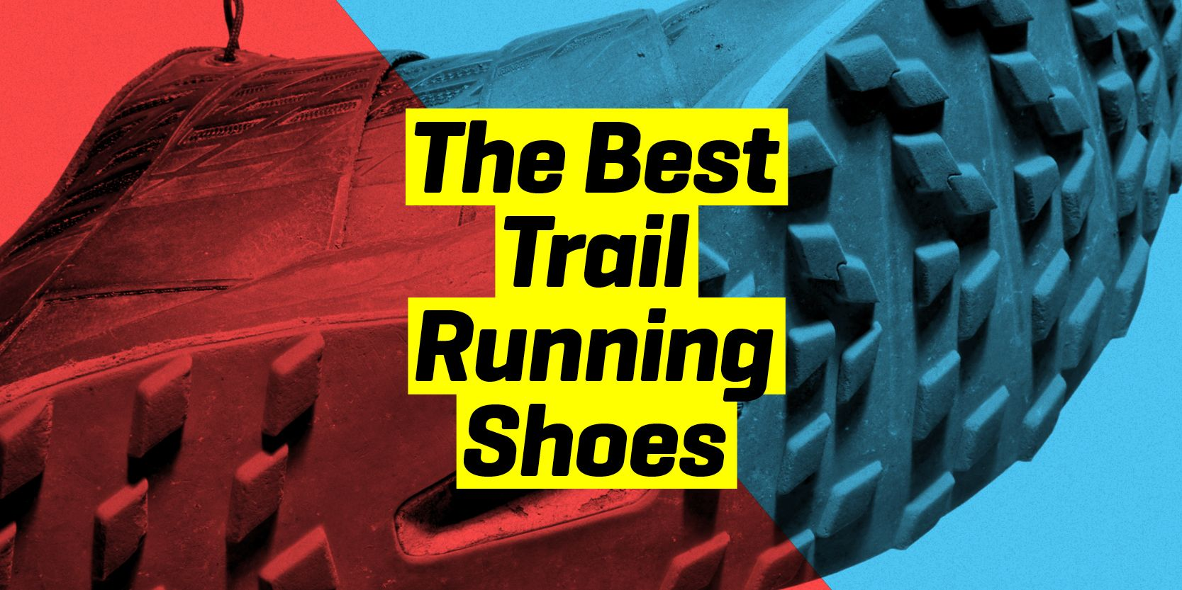 09a8e25ae6707 Best Trail Running Shoes 2019 | Best Off-Road Running Shoes