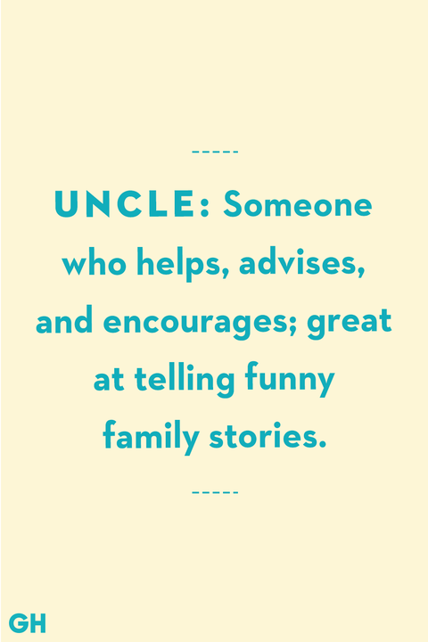 13 Greatest Uncle Quotes - Funny and Loving Quotes About Uncles