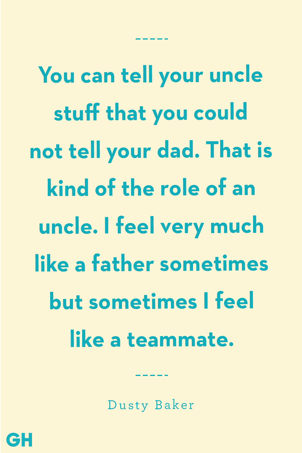 Uncle Quotes Dusty Baker