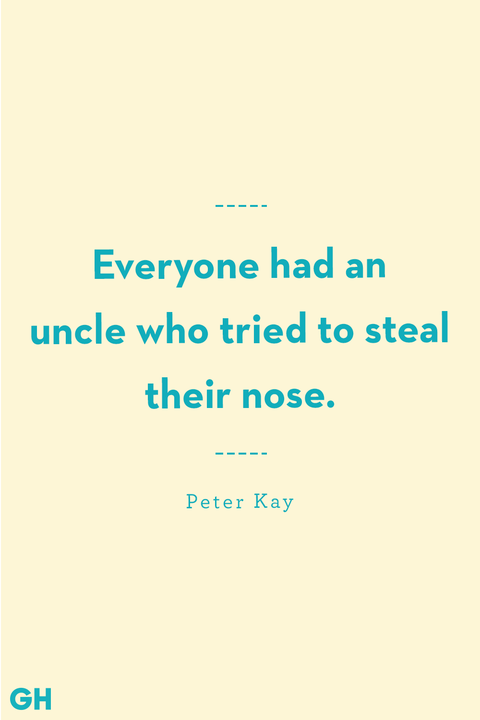 Uncle Quotes Peter Kay