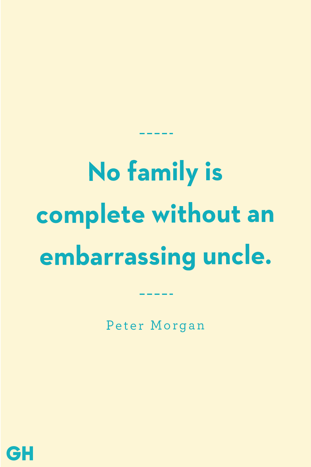 Uncle Quotes Peter Morgan