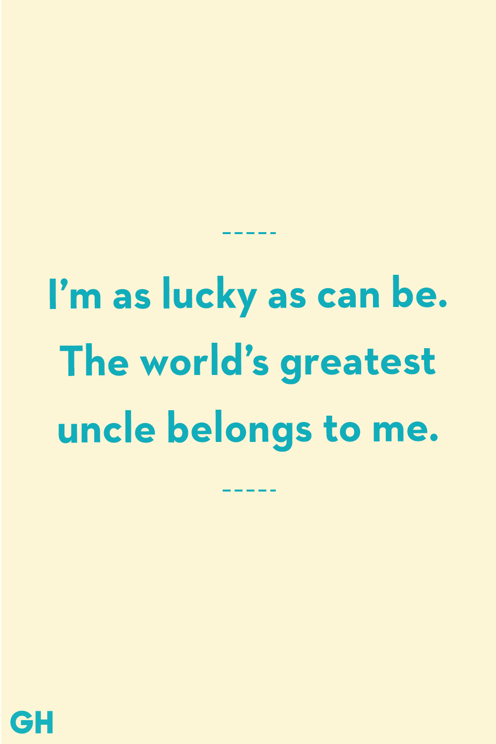 4 Greatest Uncle Quotes - Funny and Loving Quotes About Uncles