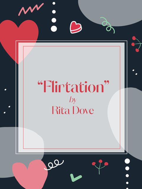 flirtation by rita dove graphic
