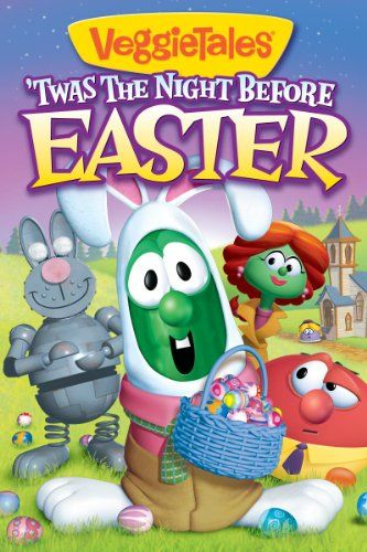 Easter Movies - Veggie Tales: 'Twas the night before easter