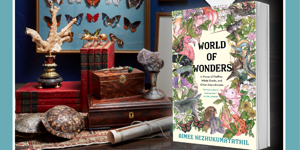 Our March Sip & Read Book Club Pick is Aimee Nezhukumatathil's 'World of Wonders'