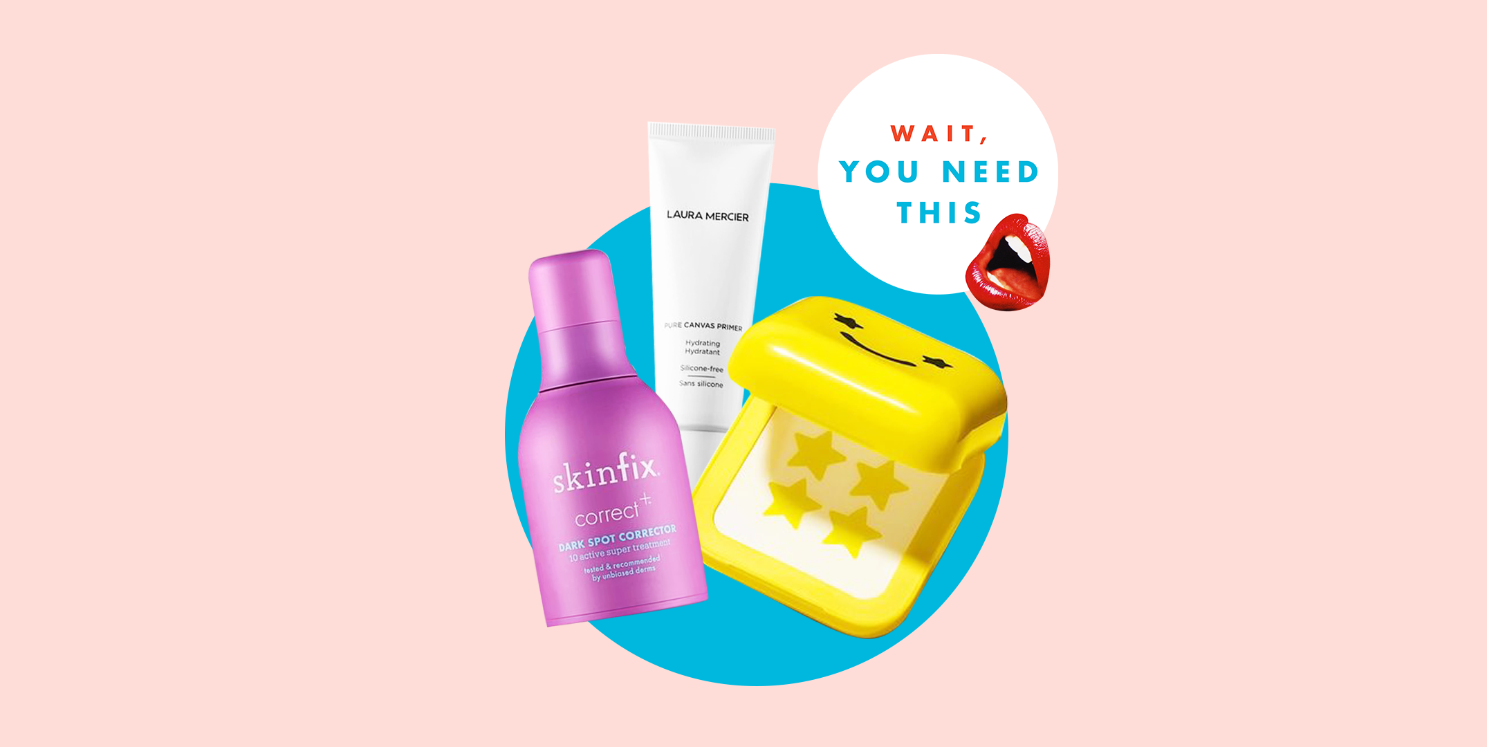 Wait, You Need This: New Beauty Products Our Team Actually Loves - cover