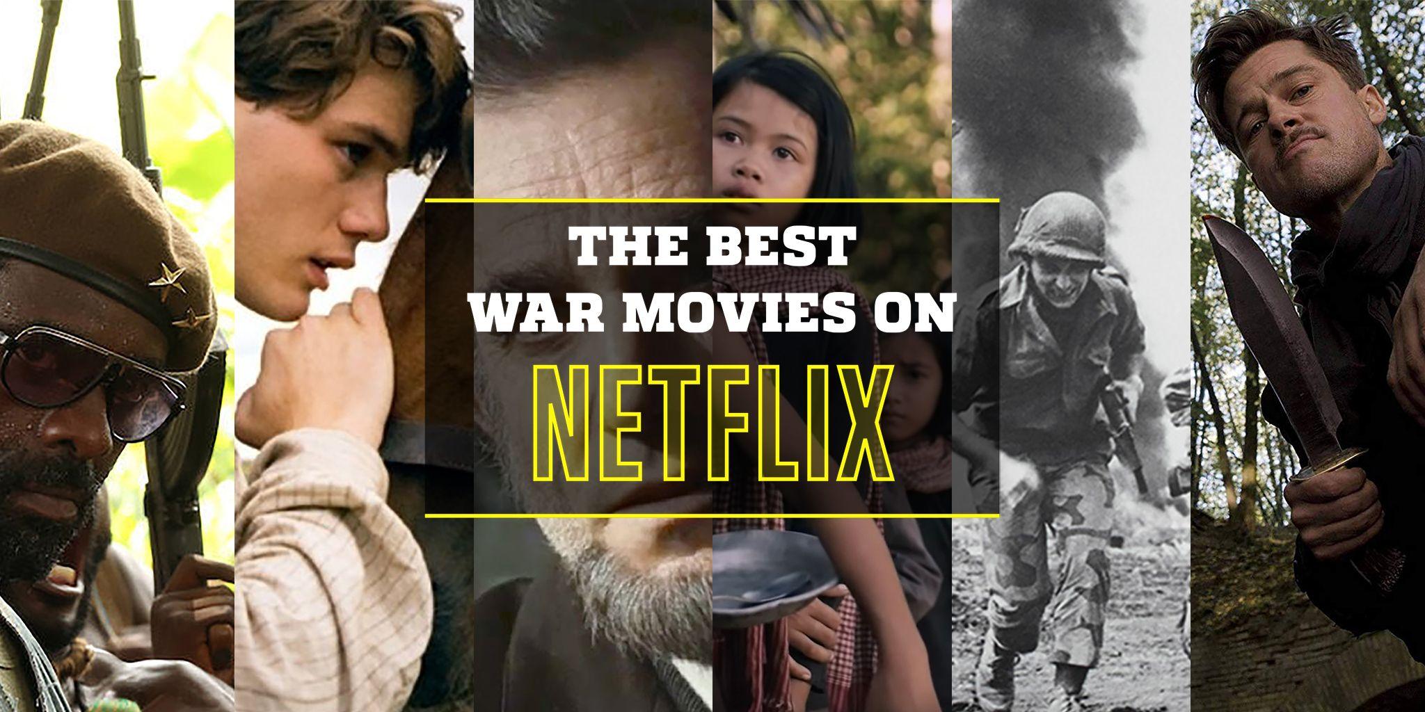 Best War Movies War Movies On Netflix 2019
