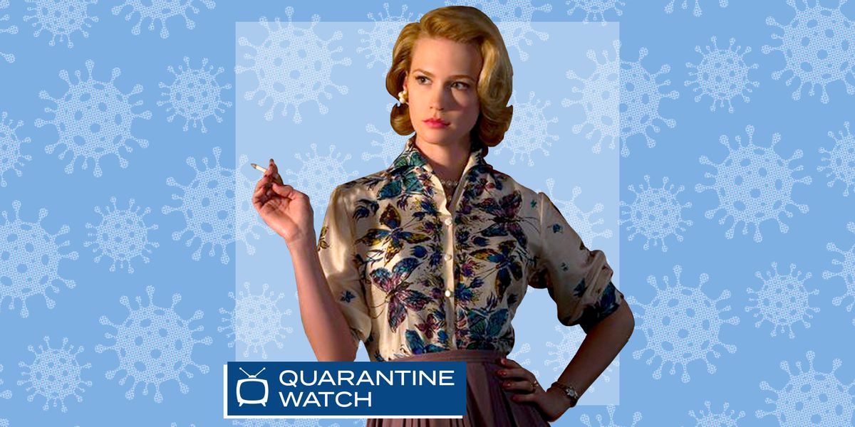 Watching Mad Men During a Pandemic: Betty Draper's Time Has Finally Come