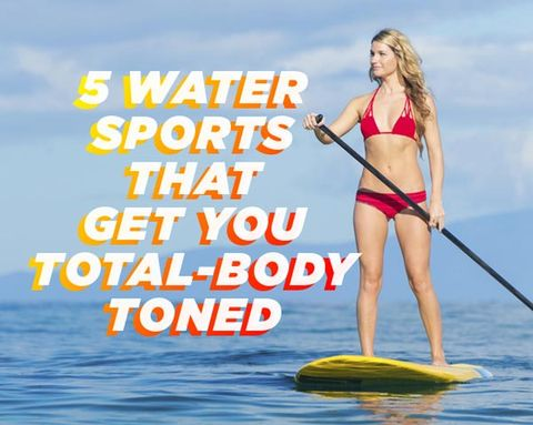 5 Water Sports That Get You Total-Body Toned