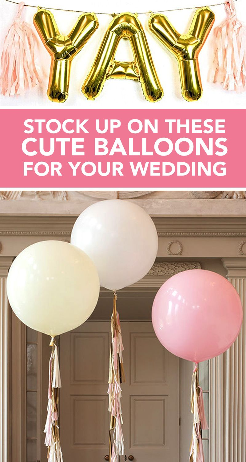 9 Best Wedding Balloon Ideas in 2018 - Fun Wedding Balloon Decor Ideas