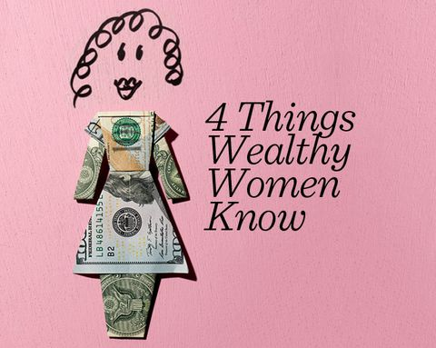 4 Things All Wealthy Women Know