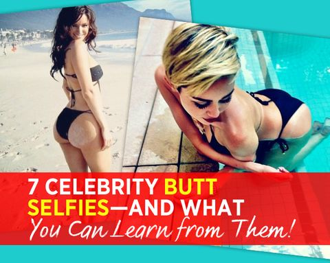 7 Celebrity Butt Selfies—and What You Can Learn from Them